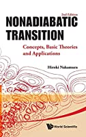 Nonadiabatic Transition: Concepts, Basic Theories and Applications