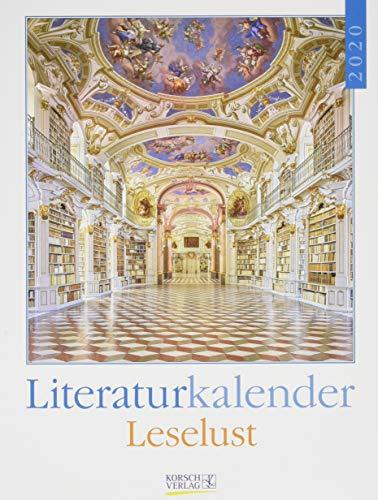 Literaturkalender Leselust 2020: Literarischer Wochenkalender * 1 Woche 1 Seite * literarische Zitate und Bilder * 24 x 32 cm