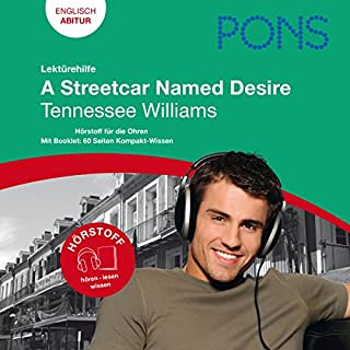 A Streetcar Named Desire - Tennessee Williams. PONS Lektürehilfe - A Streetcar Named Desire - Tennessee Williams audiobook cover art