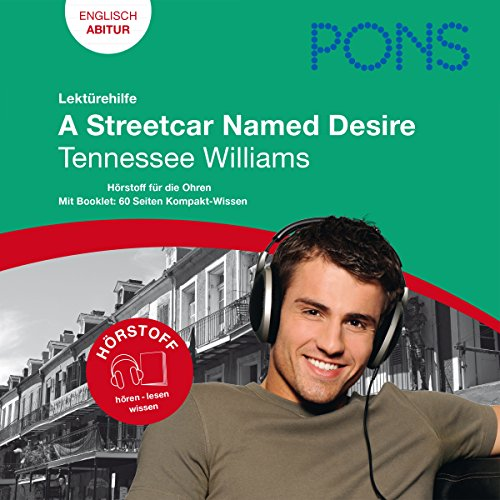 A Streetcar Named Desire - Tennessee Williams. PONS Lektürehilfe - A Streetcar Named Desire - Tennessee Williams cover art