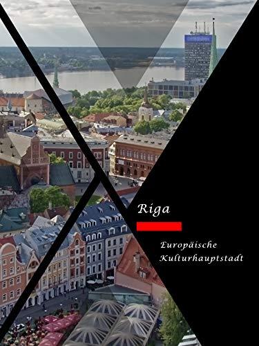 Riga- Europäische Kulturhauptstadt