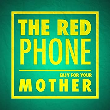 Easy for Your Mother