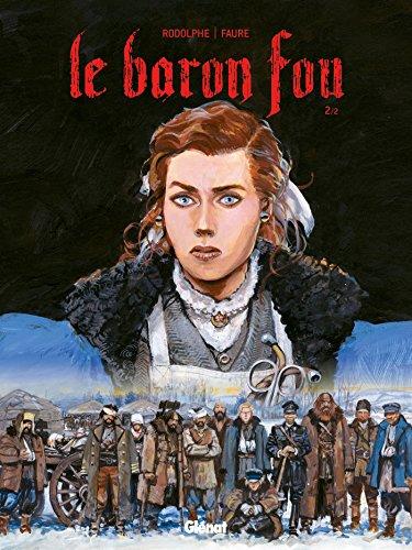 Le Baron Fou - Tome 02