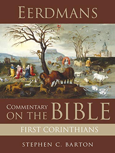 Eerdmans Commentary on the Bible: First Corinthians (English Edition)