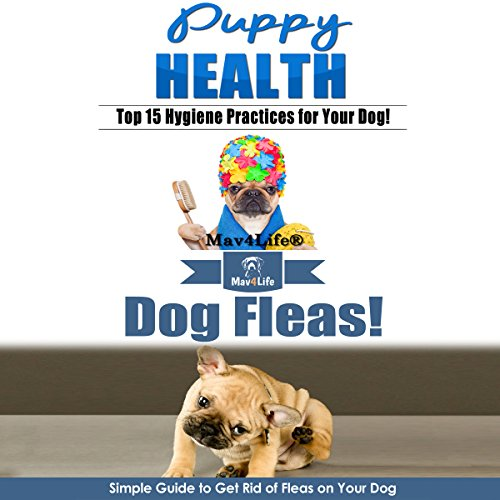 Puppy Health! & Dog Fleas audiobook cover art