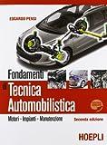 Fondamenti di tecnica automobilistica. Motori, impianti, manutenzione. Per gli Ist. professionali per l'industria e l'artigianato. Con espansione online