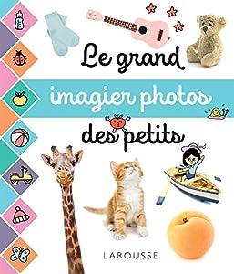 Le grand imagier photos des petits