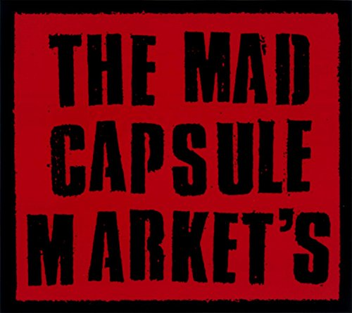 THE MAD CAPSULE MARKET'S / THE MAD CAPSULE MARKET'S