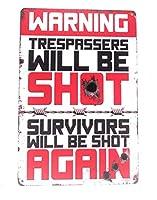 不法侵入者は撃たれず、生存者は再び撃たれるティンサイン、不法侵入者は撃たれるサイン、銃の警告サイン