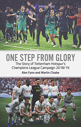 One Step from Glory: Tottenham's 2018/19 Champions League