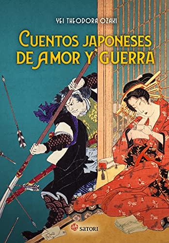 CUENTOS JAPONESES DE AMOR Y GUERRA (MITOLOGIA)