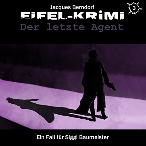 Der letzte Agent     Eifel-Krimi: Ein Fall für Siggi Baumeister - Hörspiel 3              By:                                                                                                                                 Jacques Berndorf                               Narrated by:                                                                                                                                 Matti Klemm,                                                                                        Daniela Hoffmann,                                                                                        Detlef Bierstedt                      Length: 2 hrs and 36 mins     Not rated yet     Overall 0.0