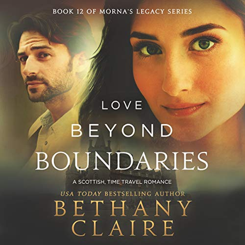 Love Beyond Boundaries: A Scottish Time Travel Romance cover art