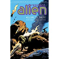 Resident Alien Volume 1: Welcome to Earth! Kindle & comiXology by Peter Hogan