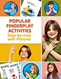 Popular Fingerplay Activities. Step-by-step with Pictures (Popular Action Rhymes, Songs & Fingerplays)