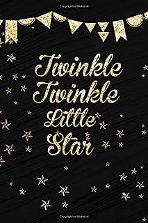 Twinkle Twinkle Little Star: Ruled Notebook