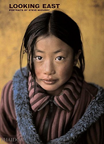 Looking East. Portraits By Steve McCurry