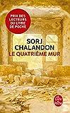 Le quatrième mur - Roman - Prix Goncourt des Lycéens 2013 et Choix des Libraires 2015