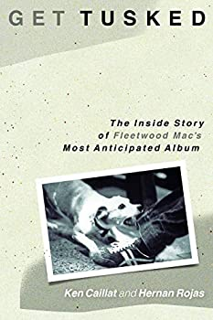 Get Tusked  The Inside Story of Fleetwood Mac s Most Anticipated Album