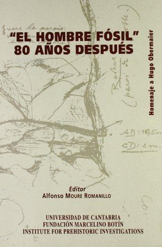«El hombre fósil». 80 años después: Homenaje a Hugo Obermaier (Historia)