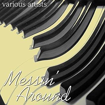 Messin' Around