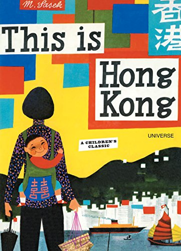 This is Hong Kong: A Children's Classic (This is . . .)