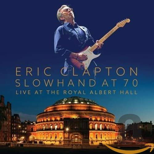 Eric Clapton - Slowhand At 70 (1 DVD + 2 CDs)