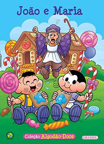 Turma da Mônica - algodão doce - João e Maria