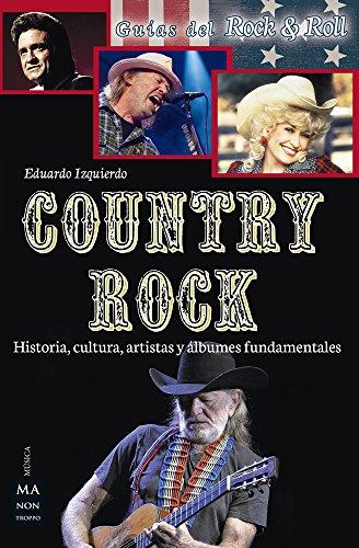 Country Rock (Guías del Rock & Roll)