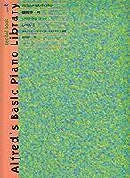 アルフレッドピアノライブラリー 基礎コース リサイタルブック レベル6