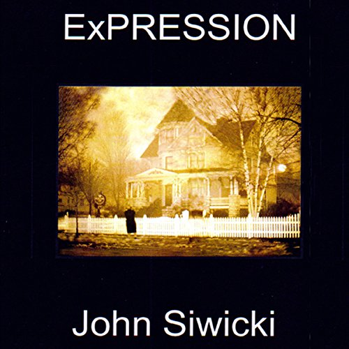 ExPRESSION Audiobook By John Siwicki cover art