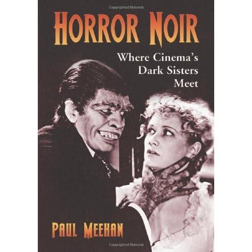 Horror Noir: Where Cinema's Dark Sisters Meet (English Edition)