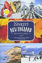 Yankee's New England Adventures: Over 400 Essential Things to See and Do