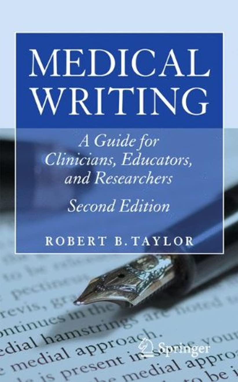 どんなときもさようなら火山学者Medical Writing: A Guide for Clinicians, Educators, and Researchers
