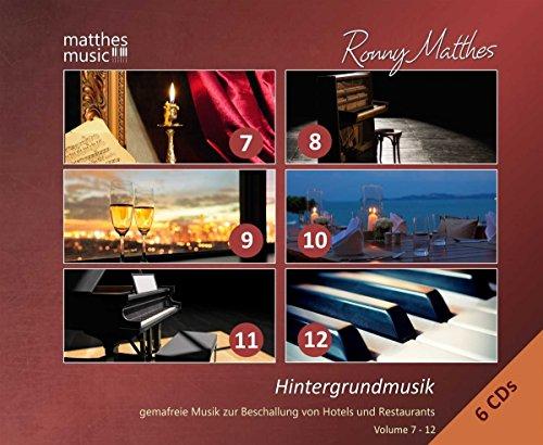 Hintergrundmusik, Vol. 7 - 12 (6 CDs) - Gemafreie Musik zur Beschallung von Hotels & Restaurants [inkl. Klaviermusik, klassische Musik & Filmmusik: Gemafrei]