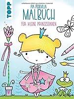 Pia Pedevilla Malbuch - Fuer kleine Prinzessinnen: Malbuch fuer Kinder ab 5 Jahren