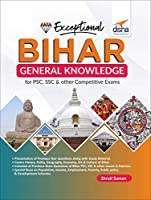 Exceptional BIHAR - General Knowledge for PSC, SSC & other Competitive Exams
