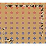 2 Tone/蓮沼執太&U-zhaan