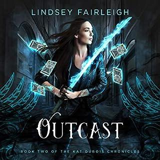 Outcast     Kat Dubois Chronicles, Book 2              Autor:                                                                                                                                 Lindsey Fairleigh                               Sprecher:                                                                                                                                 Julia Whelan                      Spieldauer: 6 Std. und 9 Min.     1 Bewertung     Gesamt 5,0