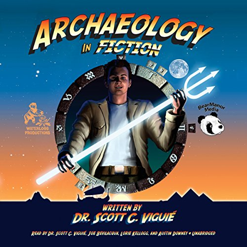 Archaeology in Fiction                   By:                                                                                                                                 Dr. Scott C. Viguié                               Narrated by:                                                                                                                                 Austin Downey                      Length: 4 hrs and 25 mins     Not rated yet     Overall 0.0