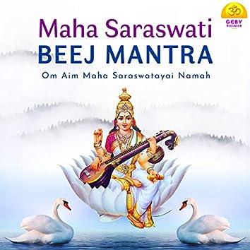 Maha Saraswati Beej Mantra
