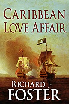Caribbean Love Affair by [Richard J Foster]