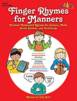 Finger Rhymes for Manners: Content-Connected Rhymes for Science, Math, Social Studies, and Technology by [Lily Erlic]