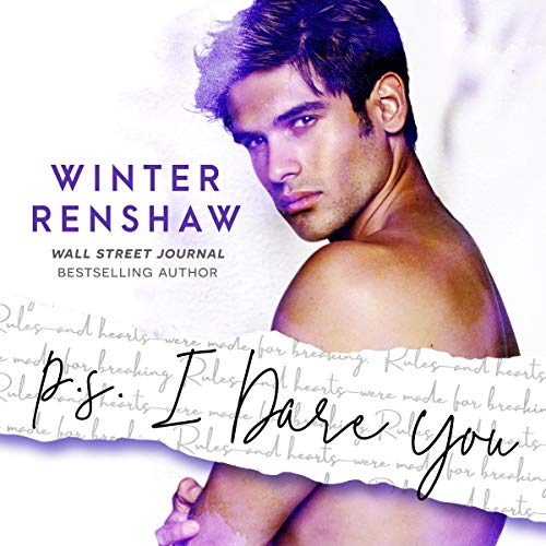 P.S. I Dare You     PS Series, Book 3              By:                                                                                                                                 Winter Renshaw                               Narrated by:                                                                                                                                 Benjamin James                      Length: 5 hrs and 12 mins     Not rated yet     Overall 0.0