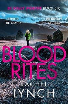Blood Rites  DI Kelly Porter Book Six  Detective Kelly Porter 6