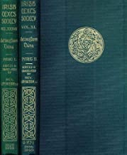 Aithdioghluim Dána - A Miscellany of Irish Bardic Poetry, Historical and Religious, Including the Historical Poems of the Duanaire in the Yellow Book of Lecan. Edited with Translations, Notes and Glossary by Lambert McKenna. Volume I: Introduction and Text / Volume II: Translation, Notes, Vocabulary, etc.
