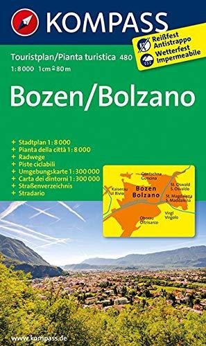 Bozen / Bolzano: Stadtplan 1:8000. Mit Umgebungskarte 1:300000 (KOMPASS-Stadtpläne, Band 480)