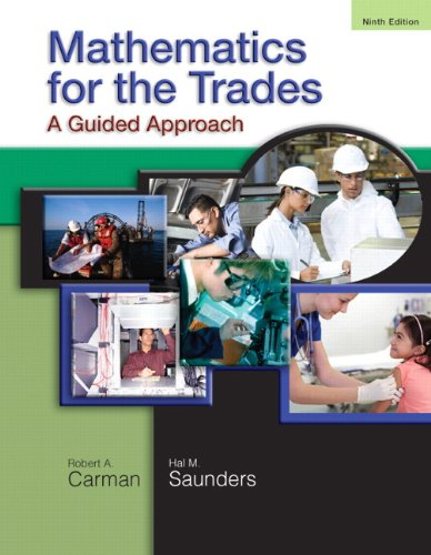 Mathematics for the Trades: A Guided Approach (9th Edition)