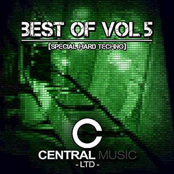 Central Music Ltd : Best Of, Vol. 5 (Special Hard Techno)