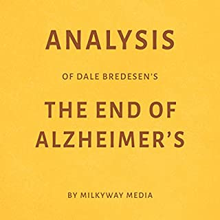 Analysis of Dale Bredesen's The End of Alzheimer's audiobook cover art